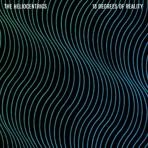 capa the heliocentrics 13 degrees of reality