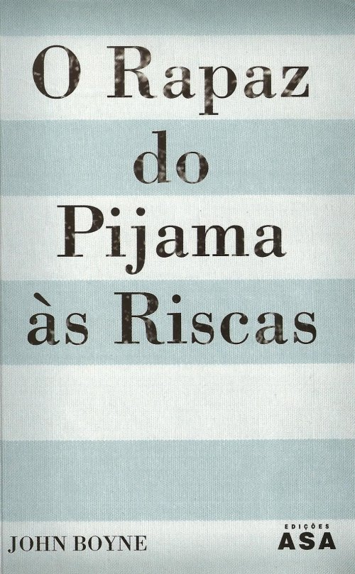 capa john boyne o rapaz do pijama as riscas