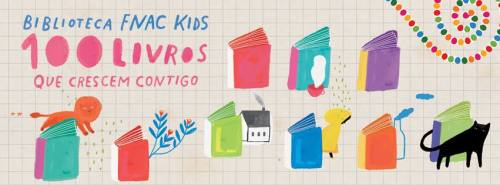 biblioteca fnac kids 100 livros que crescem contigo